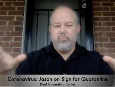 returning citizen on asl sign for quarantine